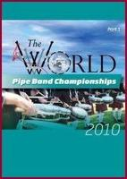 2010 World Pipe Band Championships DVD (Part 1)