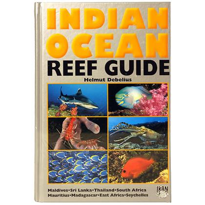 Indian Ocean Reef Guide, Hardback, Debelius