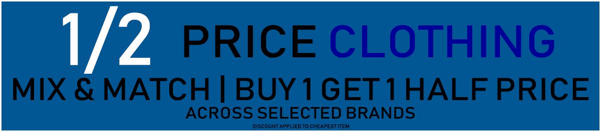 Buy 1 get 1 Half price on clothing